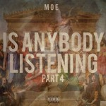 moe is anybody listening part 4 150x150