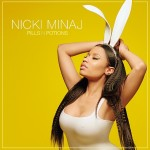 Nicki Minaj – 'Pills N Potions' (Full Version)