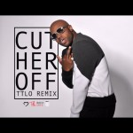 rico love cut her off 150x150