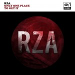 Free EP: RZA – 'One One Place To Get It'