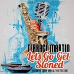 Terrace Martin – 'Let's Go Get Stoned' (Feat. Snoop Dogg & Tone Trezure)