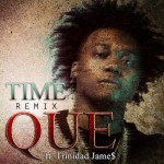time remix que trinidad james 150x150