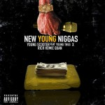 Young Scooter – 'New Young N*ggas' (Feat. Rich Homie Quan & Young Thug)