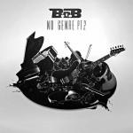B.o.B – 'Swing My Way' (Feat. Sevyn Streeter)