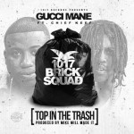 Gucci Mane – 'Top In The Trash' (Feat. Chief Keef)