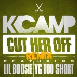 K Camp – 'Cut Her Off (Remix)' (Feat. Lil Boosie, YG & Too Short)