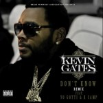 kevin gates dont know remix 150x150