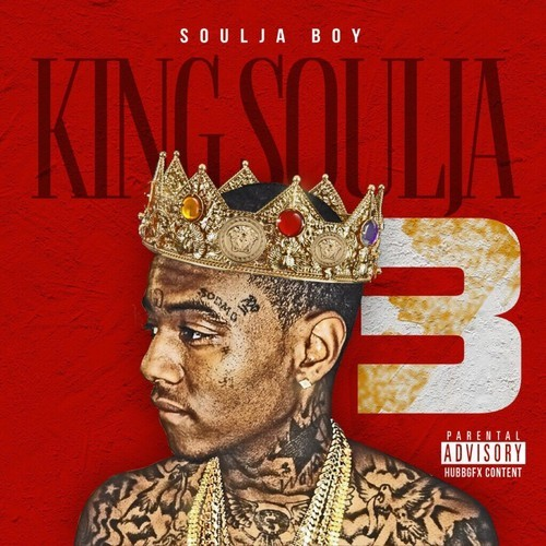 soulja boy king soulja 3