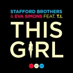 Stafford Brothers & Eva Simons – 'This Girl' (Feat. T.I.)