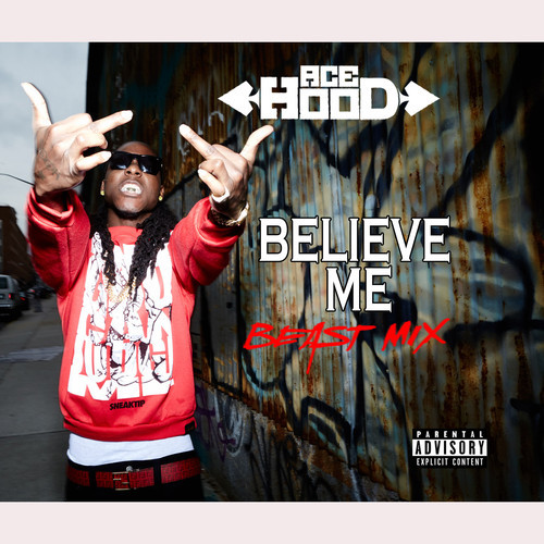 AceHood BelieveMe