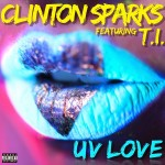 clinton sparks uv love
