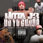 Hitta J3 – 'Do Yo Gudda (Remix)' (Feat. Kendrick Lamar, YG & Problem)