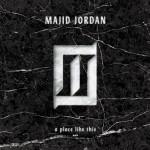 majid jordan a place like this 150x150
