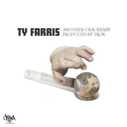 ty farris another crackababy