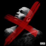 Chris Brown – 'X' (Album Cover & Track List)
