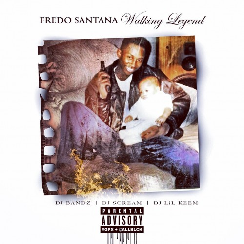 fredo santana walking legend