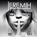Jeremih 'Don't Tell Em' Tops Rhythmic Radio
