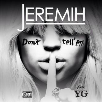 jeremih dont tell em
