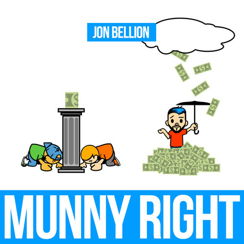 jon bellion munny right