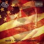 mase politically incorrect