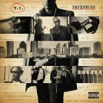 T.I. – 'Paperwork' (Feat. Pharrell)
