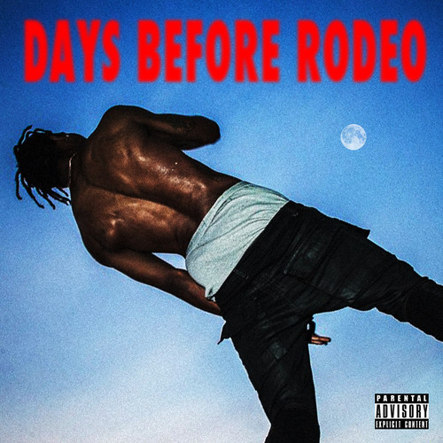 Days before rodeo tracklist
