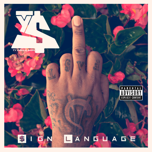 ty dolla sign sign language