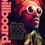 Andre 3000 Covers Billboard Magazine; Says Outkast Doesn't Have A Single New Song