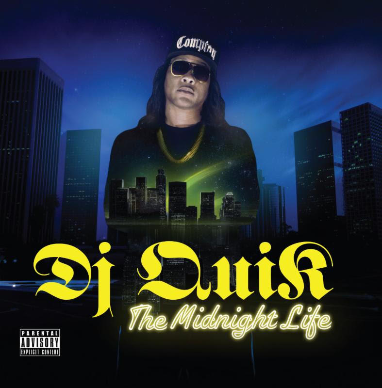 DJ Quik – 'The Midnight Life' (Album Cover & Track List ...