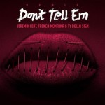 dont tell em remix 150x150