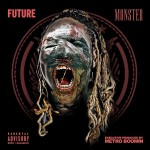 Future – 'Monster' (Mixtape Artwork & Release Date)