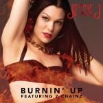 Jessie J – 'Burnin Up' (Feat. 2 Chainz)