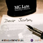 MC Lyte – 'Dear John' (Feat. Common)