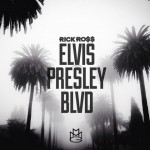 rick-ross-elvis-presley-blvd