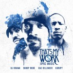 snoop dogg that's my work 5