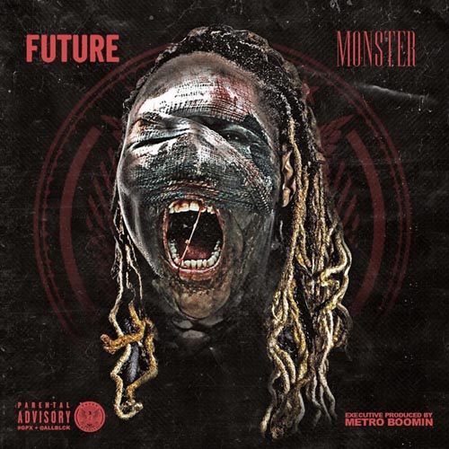 Future – Monster (Mixtape)