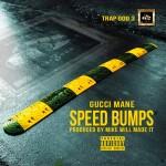 Gucci Mane – 'Speed Bumps'