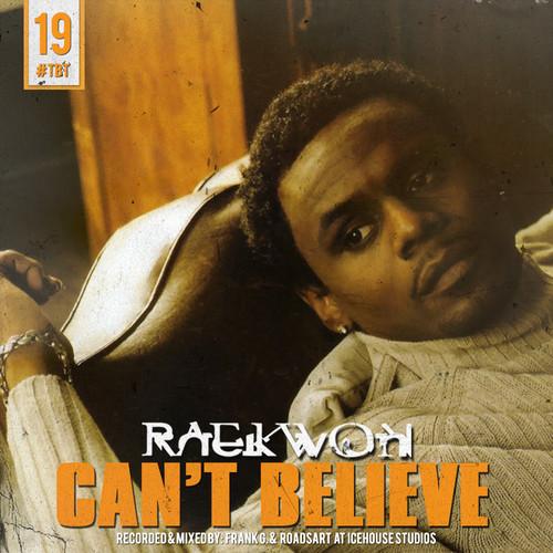 raekwon cant believe