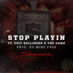 skeme-eric-bellinger-the-game-stop-playin