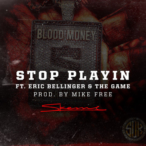 skeme eric bellinger the game stop playin