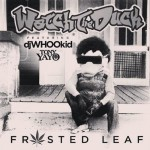 tony yayo frosted leaf