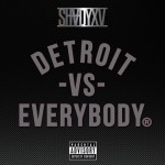 Eminem, Royce Da 5'9, Big Sean, Danny Brown, DeJ Loaf & Trick Trick – 'Detroit Vs. Everybody'