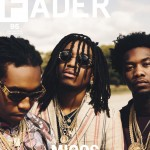Migos Cover The Fader's 95th Issue