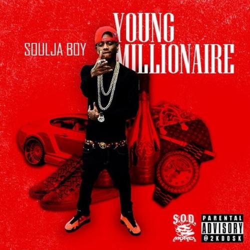 mixtape soulja boy young millionaire