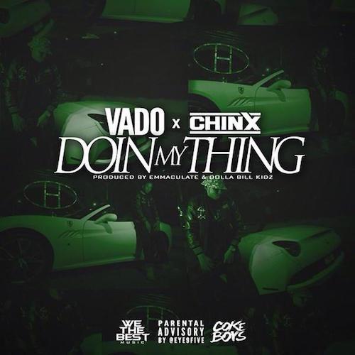 vado chinx doin my thing