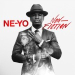 Ne-Yo – 'Non-Fiction' (Album Cover & Track List)