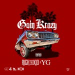 Rich The Kid – 'Goin Krazy (Remix)' (Feat. YG)