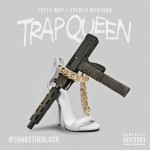 fetty-wap-trap-queen-remix-feat-french-montana