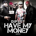 The Diplomats (Dipset) – 'B*tch Better Have My Money' (CDQ)
