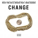 Migos & Rich The Kid – 'Change' (Feat. Migo Bands)